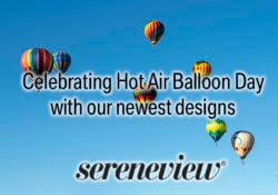 Hot air balloon day and our latest designs.